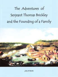 THE ADVENTURES OF SERJEANT THOMAS BRICKLEY AND THE FOUNDING OF A FAMILY